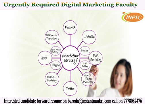 Opening for Digital Marketing Faculty :  Are you looking for a start up platform to exhibit your Online Marketing skills? are you enterprising, inventive and game for a key decision maker role along with the business heads? We have opening for digital marketing faculty on urgent bases.  Interested candidate forward resume at baroda@instantnaukri.com or call on 7778082476