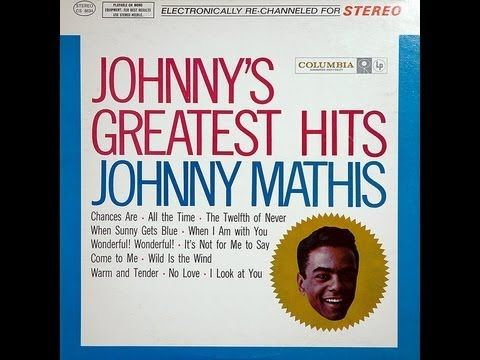 17 best images about johnny mathis on pinterest songs for House music greatest hits