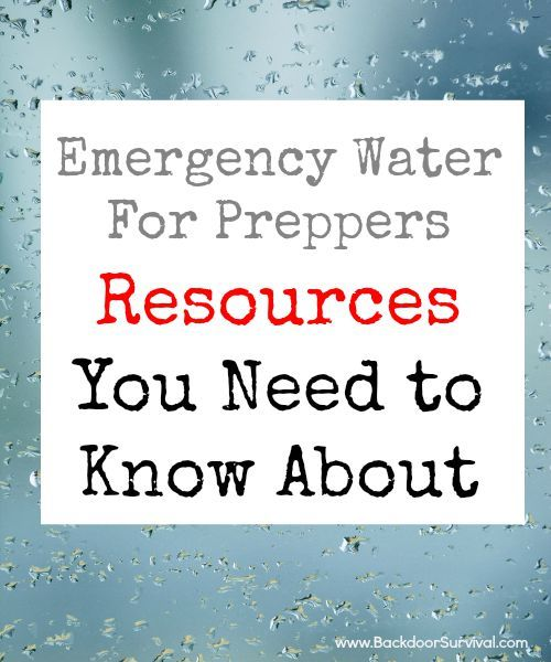Emergency Water for Preppers: Resources You Need to Know About.  All of  them are 100% free!  via www.BackdoorSurvival.com