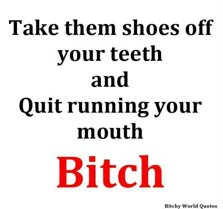 Stop running your mouth