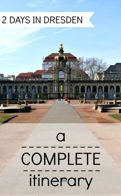 Planning a trip to Dresden? This guide includes a complete two-day itinerary plus practical information on how to get there and around, where to stay and where to eat.