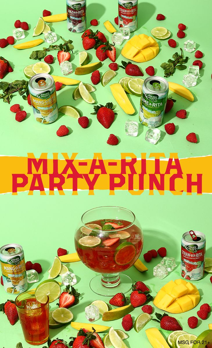 Gather your friends and make this Mix-A-Rita Punch—the perfect party punch that serves 6! 1) In a pitcher or punch bowl, mix equal parts Bud Light Lime-A-Rita, Straw-Ber-Rita, Mang-O-Rita, and Raz-Ber-Rita. 2) Add splashes of orange juice, cranberry juice, and pineapple juice. 3) Pour over ice into mason jars and garnish with fresh fruit and a mint leaf!