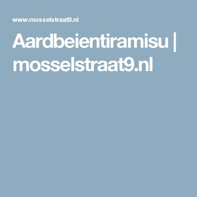 Aardbeientiramisu  |  mosselstraat9.nl