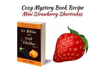 Cozy Mystery Book Recipe: Mini Strawberry Shortcakes