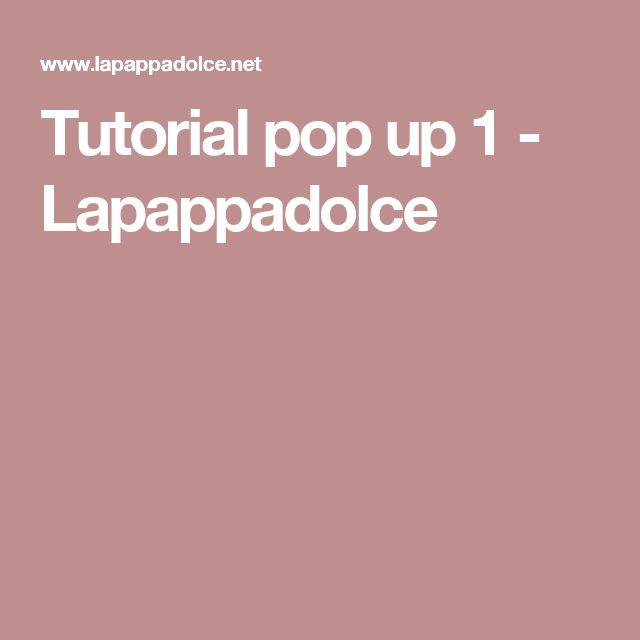 Tutorial pop up 1 - Lapappadolce