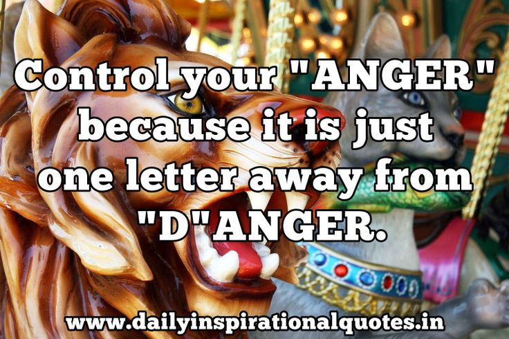 """""""Control your anger, for it is just one letter away from danger."""" #temperance #quote"""