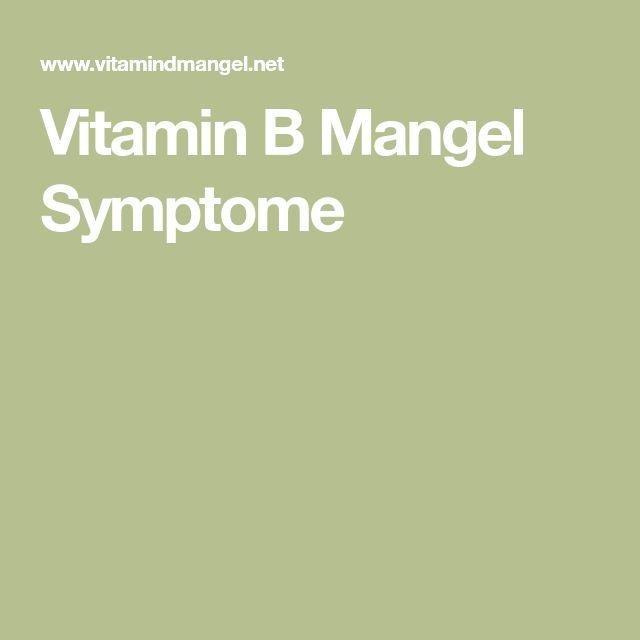 Vitamin B Mangel Symptome
