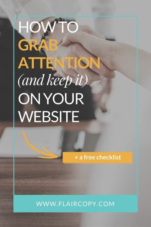 How to grab attention (and keep it) on your website