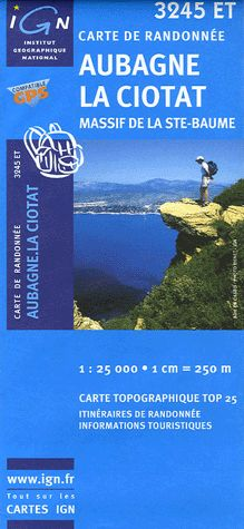 Carte de randonnée. 3245 ET, Aubagne, La Ciotat / Institut géographique national