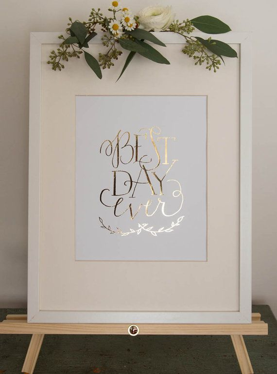 best day ever calligraphy sign | by brightroomstudio