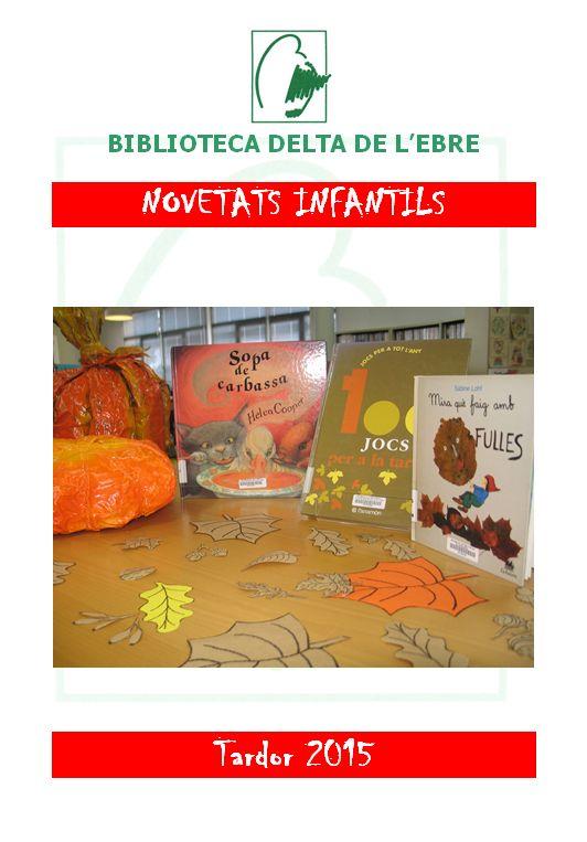 Podeu consultar la llista de novetats també al nostre web: http://www.bibliotecaspublicas.es/deltebre/otras.htm