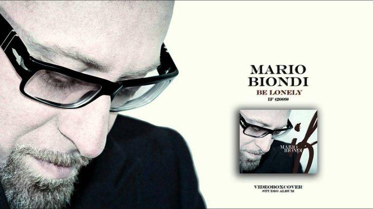 MARIO BIONDI - BE LONELY
