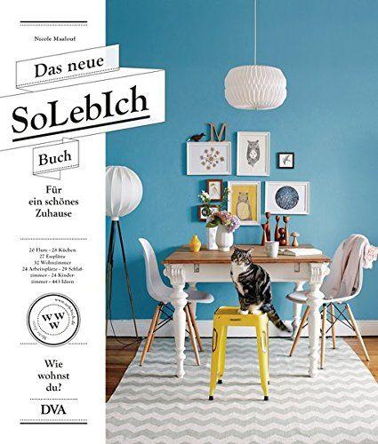 Das neue SoLebIch Buch: für ein schönes Zuhause  - 20 Flu... https://www.amazon.de/dp/3421039712/ref=cm_sw_r_pi_dp_x_EA1Kzb2J25R3V