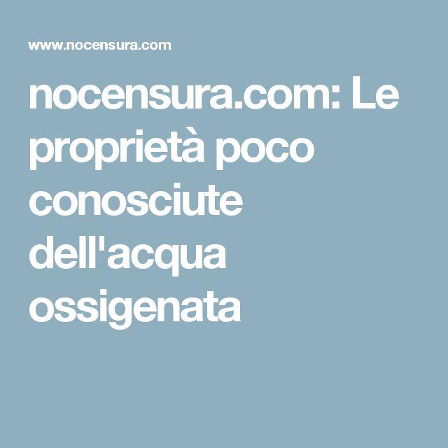 nocensura.com: Le proprietà poco conosciute dell'acqua ossigenata