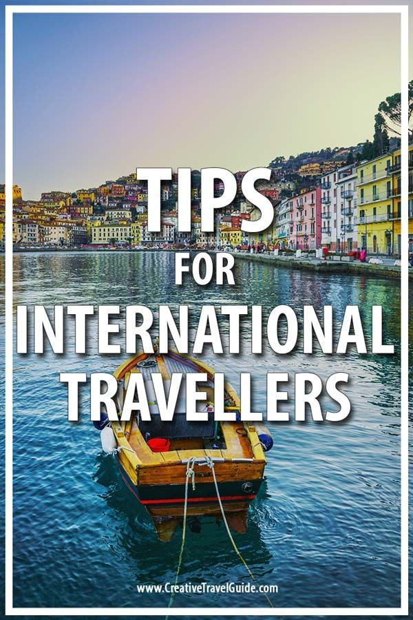 Top 5 Tips For International Travelers Creative Travel Guide Travel Deals International Travel International Travel Tips