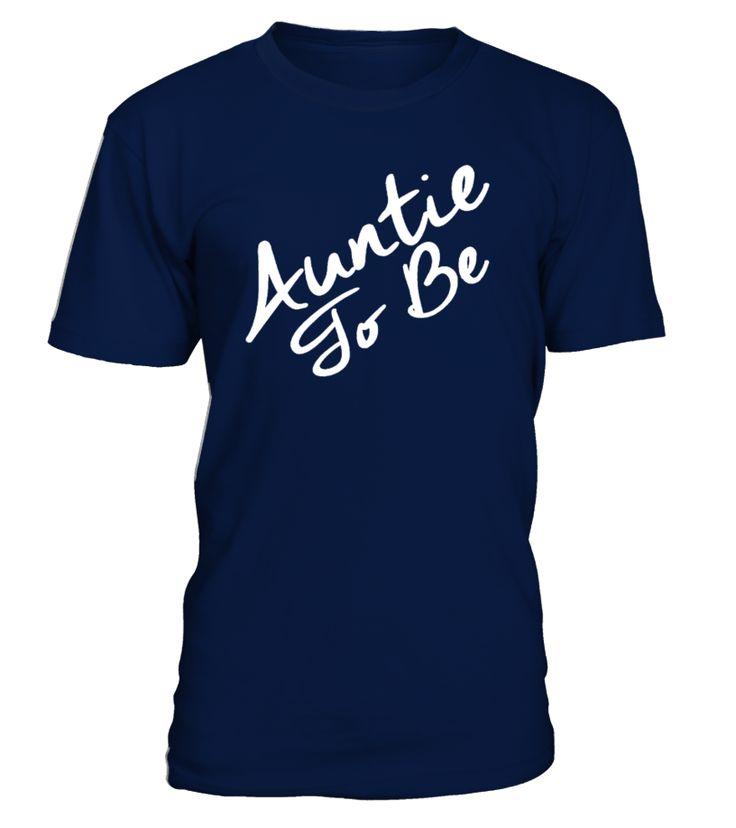 Auntie To Be Best Auntie Ever Best  aunt#tshirt#tee#gift#holiday#art#design#designer#tshirtformen#tshirtforwomen#besttshirt#funnytshirt#age#name#october#november#december#happy#grandparent#blackFriday#family#thanksgiving#birthday#image#photo#ideas#sweetshirt#bestfriend#nurse#winter#america#american#lovely#unisex#sexy#veteran#cooldesign#mug#mugs#awesome#holiday#season#cuteshirt