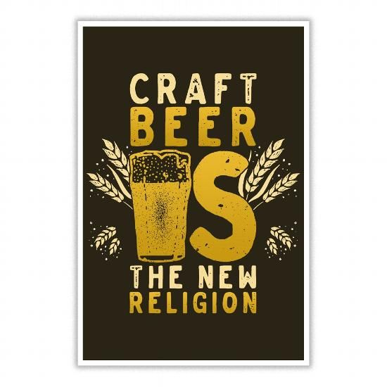 Craft Beer Is The New Religion Poster LIMITED TIME ONLY. ORDER NOW if you like, Item Not Sold Anywhere Else. Amazing for you or gift for your family members and your friends. Thank you! #beer