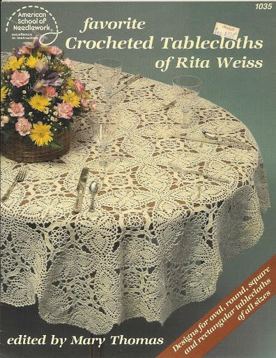 FAVORITE CROCHETED TABLECLOTHS OF RITA WEISS - Chloe Taylor - Веб-альбомы Picasa