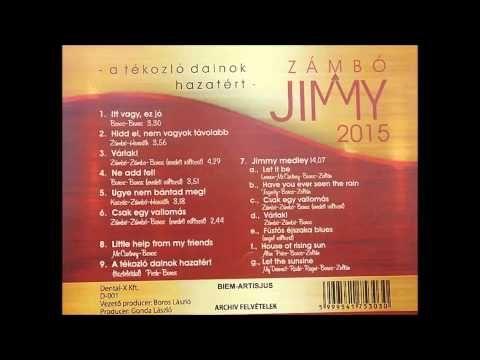 Zámbó Jimmy - A tékozló dalnok hazatért (2015)