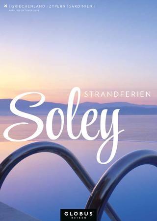 GLOBUS REISEN – Soley – Strandferien   Griechenland   Zypern   Sardinien   2014 #globusreisen #soley