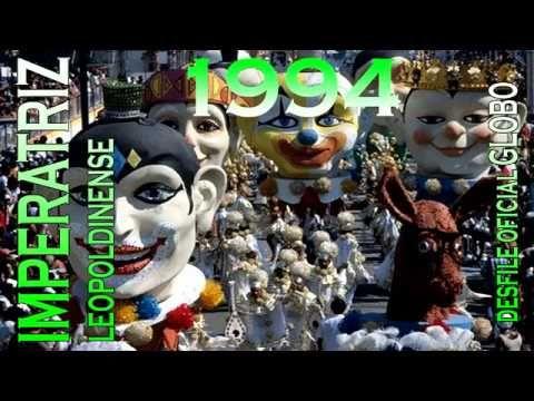 DESFILE COMPLETO IMPERATRIZ LEOPOLDINENSE 1994 (TRANSMISSÃO GLOBO)