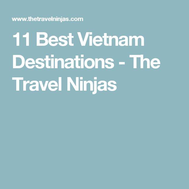 11 Best Vietnam Destinations - The Travel Ninjas