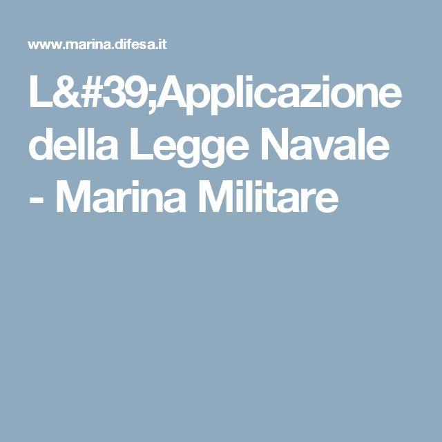 L'Applicazione della Legge Navale - Marina Militare
