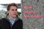 Work Smarter, Not Harder – Manage Your Time Effectively