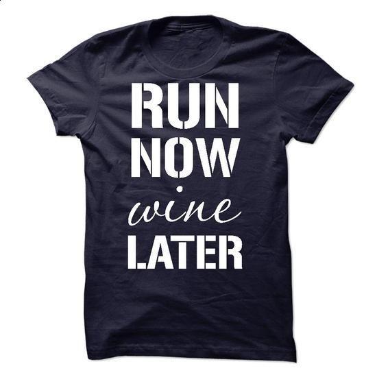 Run Now Wine Later - #pink hoodie #t shirt creator. SIMILAR ITEMS => https://www.sunfrog.com/Sports/Run-Now-Wine-Later-30236738-Guys.html?60505