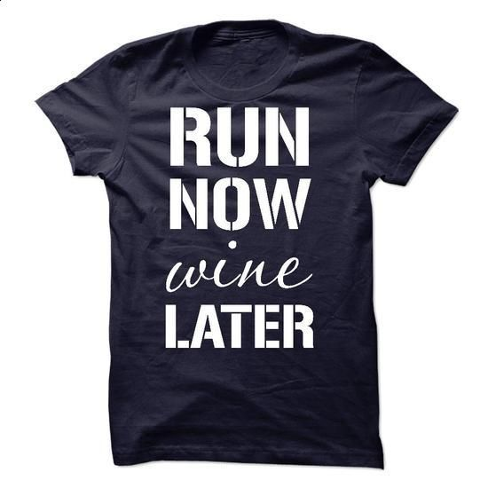 Run Now Wine Later - #pink hoodie #t shirt creator. SIMILAR ITEMS => https://www.sunfrog.com/Sports/Run-Now-Wine-Later-30236738-Guys.html?60505