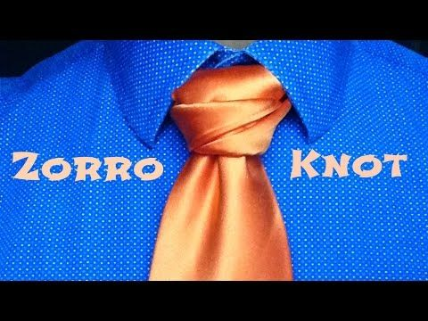 The Zorro Knot:  How to tie a tie