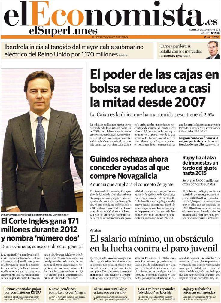 Los Titulares y Portadas de Noticias Destacadas Españolas del 26 de Agosto de 2013 del Diario El Economista ¿Que le pareció esta Portada de este Diario Español?