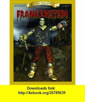 Frankenstein (Bring the Classics to Life Level 3) (9781555765590) Mary Shelley , ISBN-10: 1555765599  , ISBN-13: 978-1555765590 ,  , tutorials , pdf , ebook , torrent , downloads , rapidshare , filesonic , hotfile , megaupload , fileserve
