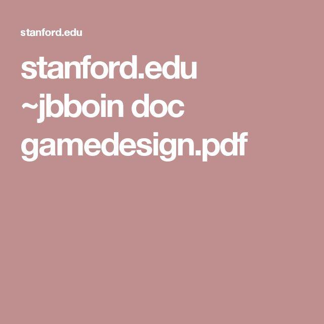 stanford.edu ~jbboin doc gamedesign.pdf