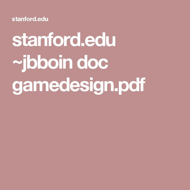 stanford.edu ~jbboin doc gamedesign.pdf