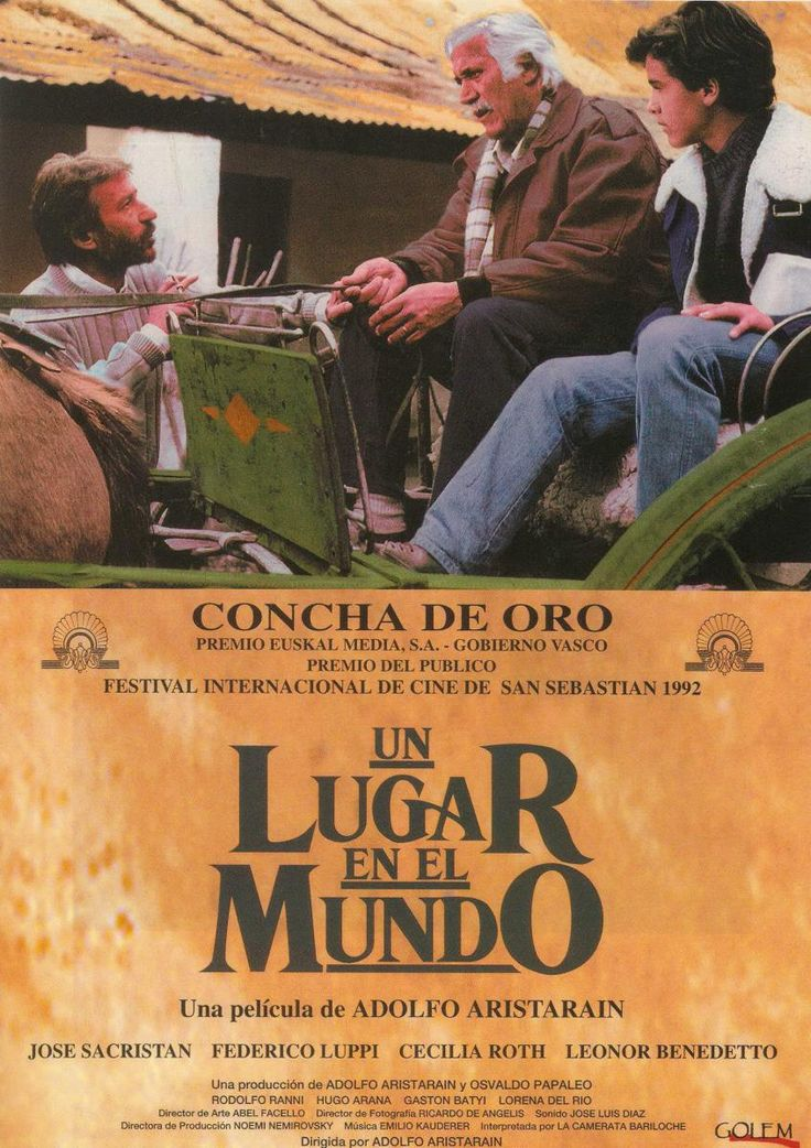 Un Lugar En El Mundo (1992. José Sacristán, Federico Luppi, Leonor Benedetto, Cecilia Roth) Mario and Ana, in voluntary exile from Buenos Aires, live in a remote Argentine valley with their 12-year-old son Ernesto. Mario runs a school and a wool cooperative; Ana heads a clinic with Nelda, a progressive nun. Into this idealistic family comes Hans, a jaded Spanish geological engineer - surveying the land for the local patron, to see if it can be dammed for hydro-electric power.