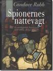 Spionernes nattevagt   af Candace Robb   ISBN 9788770701785