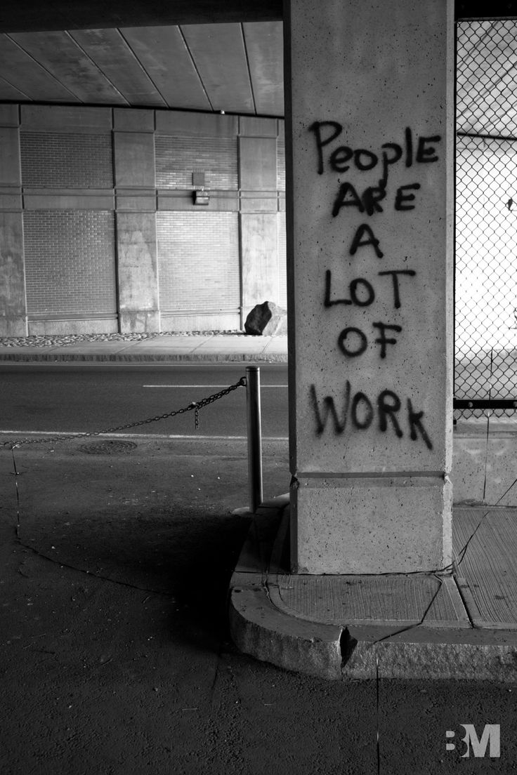 Graffiti art quotes - Street Art People Are A Lot Of Work