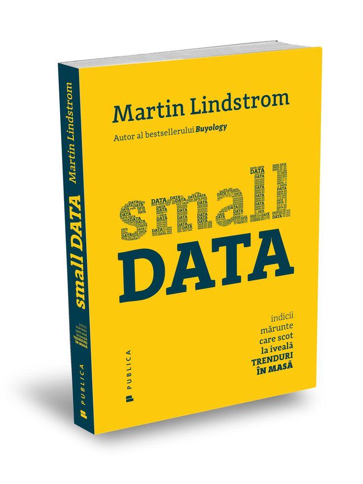 Small Data de Martin Lindstrom #smalldata #branding #marketing #editurapublica