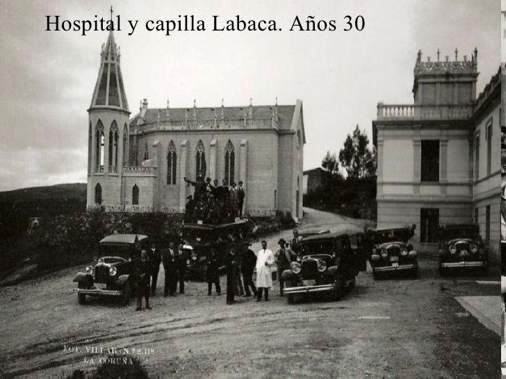 Hospital y capilla Labaca. Años 30