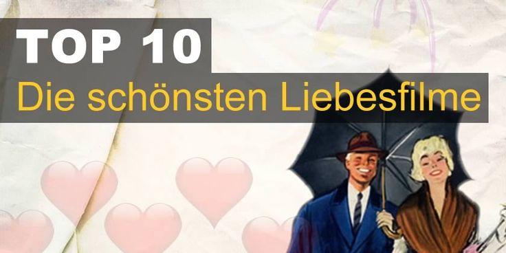 Das sind die Top 10 der schönsten Liebesfilme