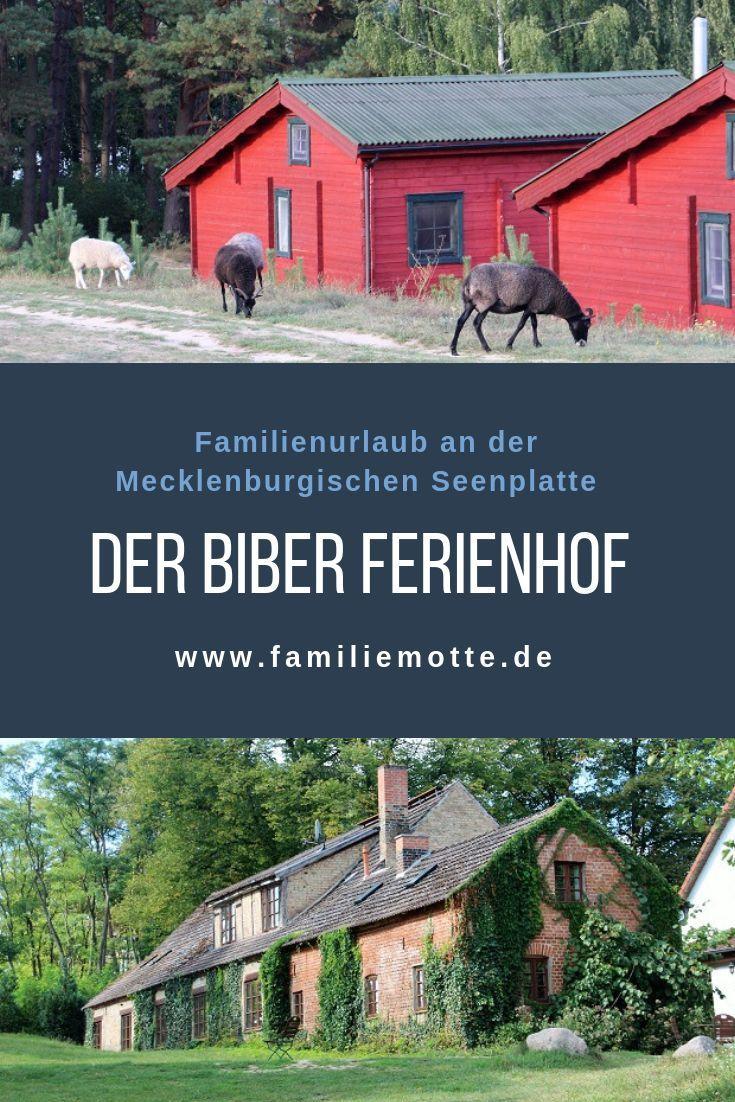 Der Biber Ferienhof an der Mecklenburgischen Seenplatte