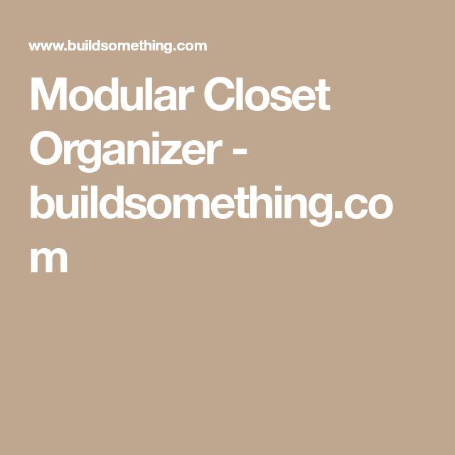 Modular Closet Organizer - buildsomething.com