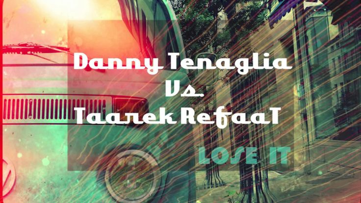 Coronita| Danny Tenaglia Vs.Taarek RefaaT-LOSE IT 2014 HD (+playlist)