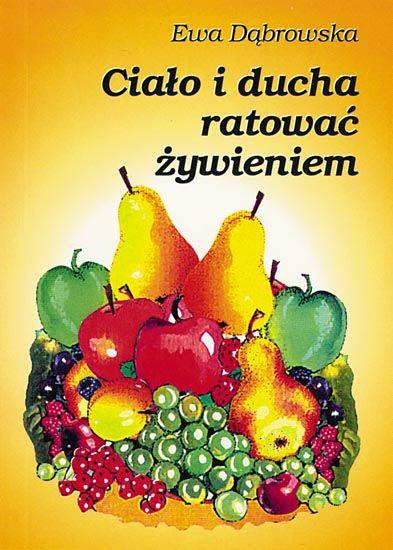 Książki autorstwa dr med. Ewy Dąbrowskiej