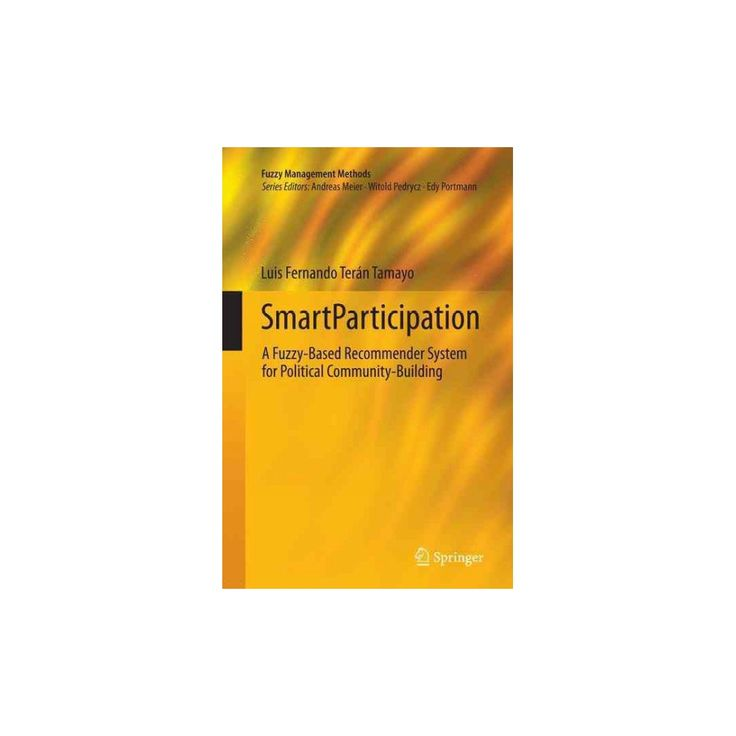 Smartparticipation : A Fuzzy-based Recommender System for Political Community-building (Reprint)
