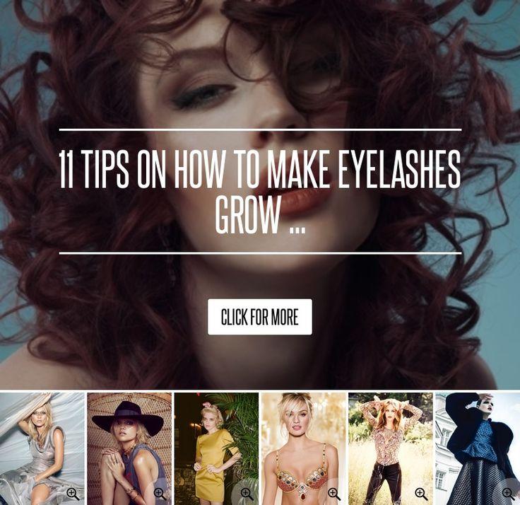11 Tips on How to Make Eyelashes Grow ... → Makeup