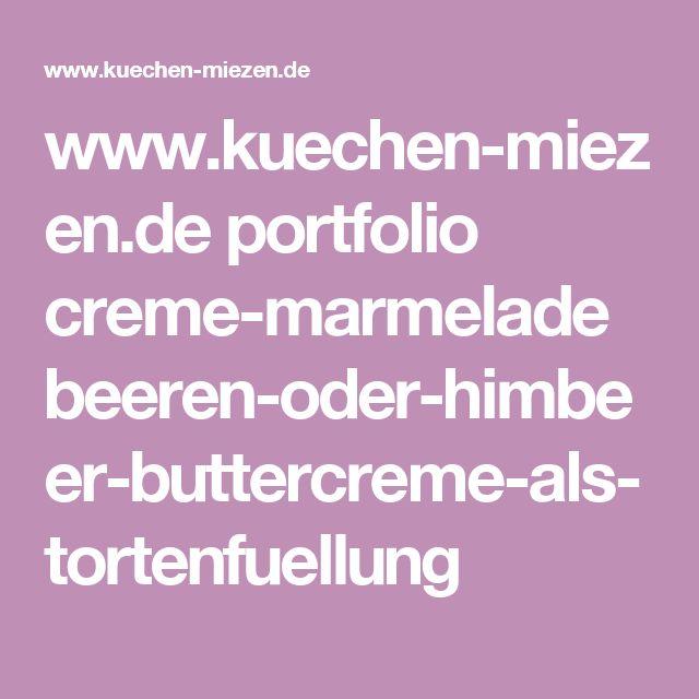 www.kuechen-miezen.de portfolio creme-marmelade beeren-oder-himbeer-buttercreme-als-tortenfuellung