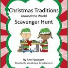 Christmas Traditions around the World Scavenger Hunt This scavenger hunt introduces students to information and fun facts  about Christmas Traditio...
