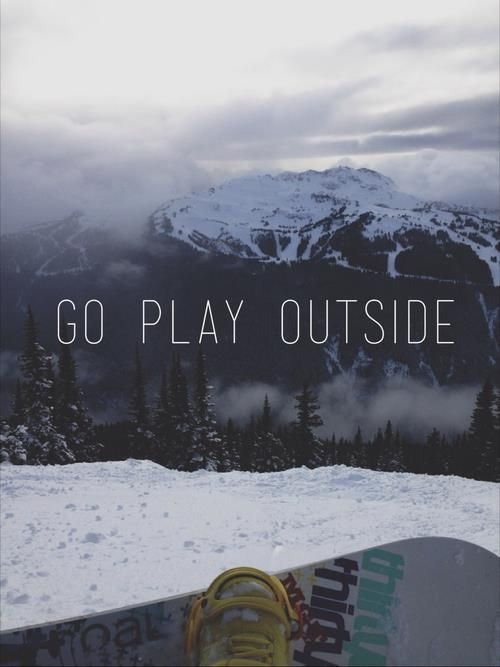 go play outside #wanderlust
